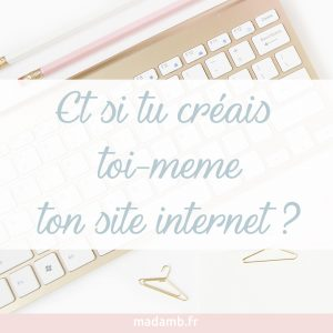 creer ton site internet toi même
